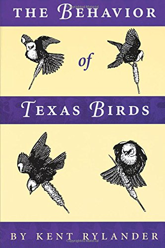 The Behavior Of Texas Birds (Corrie Herring Hooks Series)
