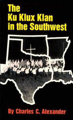 The Ku Klux Klan In The Southwest