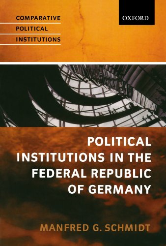 Political Institutions In The Federal Republic Of Germany (Comparative Political Institutions Series)