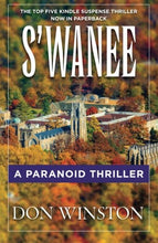Load image into Gallery viewer, S'Wanee: A Paranoid Thriller