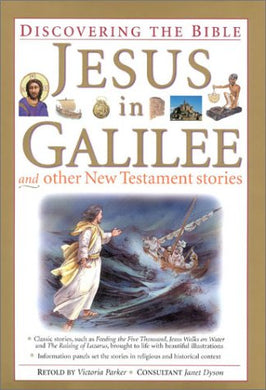 Jesus In Galilee And Other New Testament Stories (Discovering The Bible)