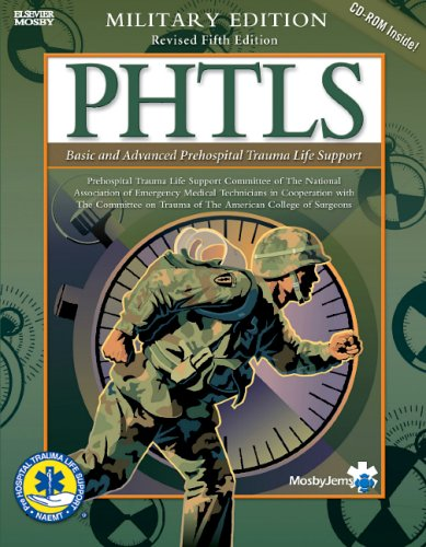 Phtls Basic And Advanced Prehospital Trauma Life Support: Military Version, 5E