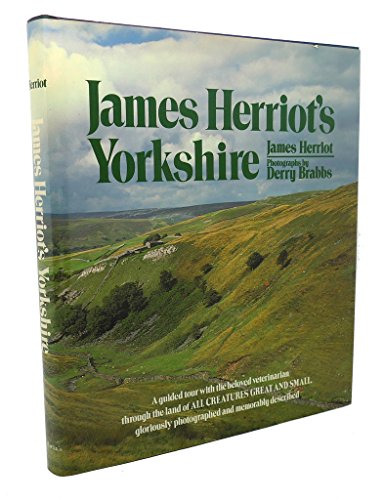 James Herriot'S Yorkshire: A Guided Tour With The Beloved Veterinarian