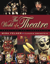 Load image into Gallery viewer, World Of Theatre: Tradition And Innovation, The