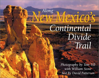 Along New Mexico'S Continental Divide Trail (The Continental Divide Trail Series)