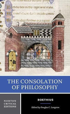 The Consolation Of Philosophy (Norton Critical Editions)