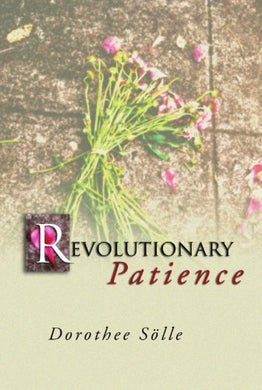 Revolutionary Patience: