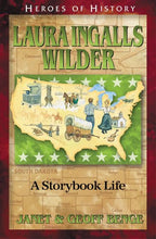 Load image into Gallery viewer, Laura Ingalls Wilder: A Storybook Life (Heroes Of History)
