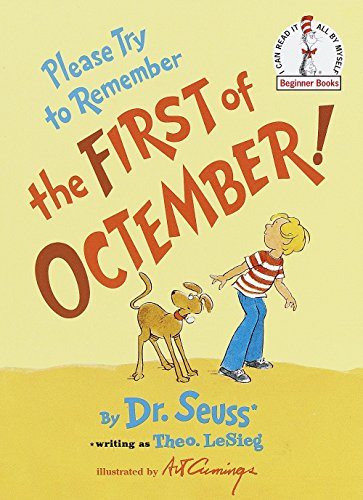 Please Try To Remember The First Of Octember! (Beginner Books)