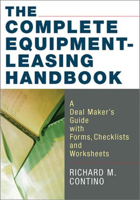 The Complete Equipment-Leasing Handbook (With Cd-Rom)