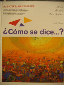 Como Se Dice? Instructor'S Annotated Edition