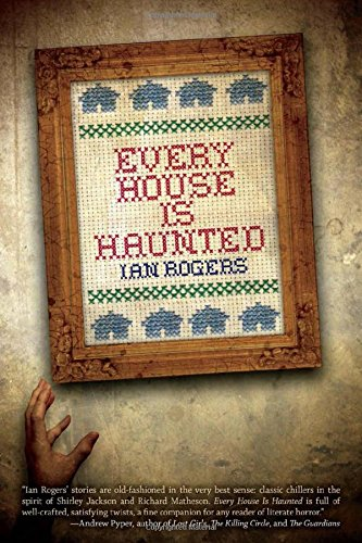 Every House Is Haunted
