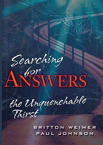 Searching For Answers: The Unquenchable Thirst
