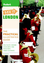 Load image into Gallery viewer, Fodor'S See It London, 5Th Edition (Full-Color Travel Guide)