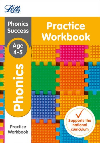 Letts Ks1 Revision Success - New 2014 Curriculum  Phonics Ages 4-5 Practice Workbook (Letts Ks1 Revision Success - New Curriculum)