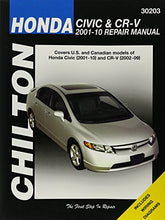 Load image into Gallery viewer, Honda Civic 2001-2010 & Cr-V 2002-2009 (Chilton'S Total Car Care Repair Manual)