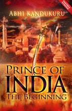 Load image into Gallery viewer, Prince Of India: The Beginning