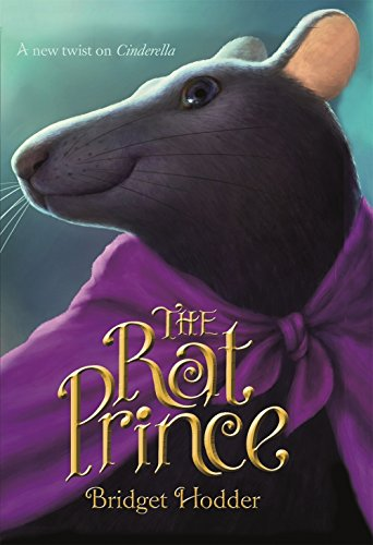 The Rat Prince: A New Twist On Cinderella