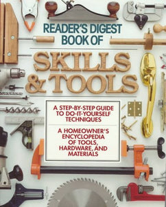 The Book Of Skills And Tools (Family Handyman)