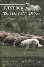 Load image into Gallery viewer, Livestock Protection Dogs: Selection, Care, And Training