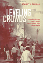 Load image into Gallery viewer, Leveling Crowds: Ethnonationalist Conflicts And Collective Violence In South Asia (Comparative Studies In Religion And Society)