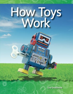 How Toys Work: Forces And Motion (Science Readers)