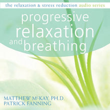 Load image into Gallery viewer, Progressive Relaxation (Relaxation & Stress Reduction (Audio))