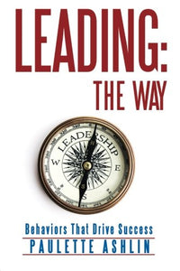 Leading The Way: Behaviors That Drive Success