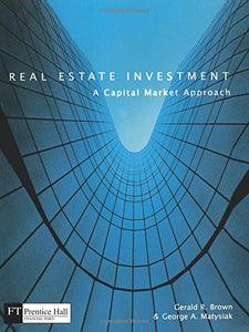 Real Estate Investment; A Capital Market Approach
