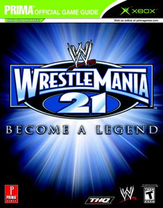 Wwe Wrestlemania 21 (Prima Official Game Guide)