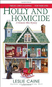 Holly And Homicide: A Domestic Bliss Mystery