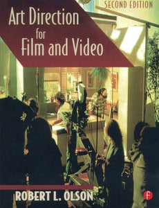 Art Direction For Film And Video, Second Edition