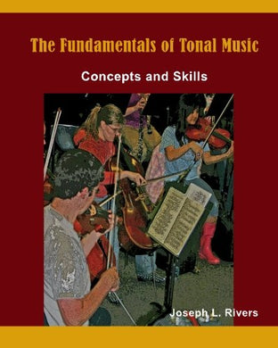 The Fundamentals Of Tonal Music: Concepts And Skills