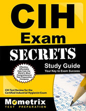 Load image into Gallery viewer, Cih Exam Secrets Study Guide: Cih Test Review For The Certified Industrial Hygienist Exam