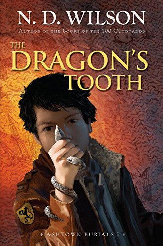 The Dragon'S Tooth (Ashtown Burials #1)