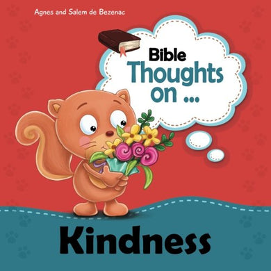 Bible Thoughts On Kindness: Do What Is Right To Other People. Micah 6:8 (Volume 12)