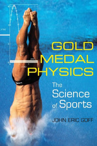 Gold Medal Physics: The Science Of Sports