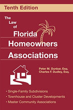 Load image into Gallery viewer, The Law Of Florida Homeowners Associations (Law Of Florida Homeowners Associations (Paperback))