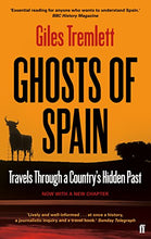 Load image into Gallery viewer, Ghosts Of Spain: Travels Through A Country'S Hidden Past