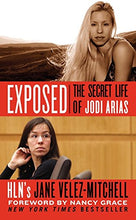 Load image into Gallery viewer, Exposed: The Secret Life Of Jodi Arias