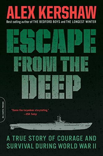 Escape From The Deep: A True Story Of Courage And Survival During World War Ii