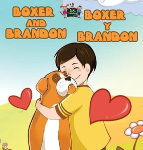 Boxer And Brandon Boxer Y Brandon: English Spanish Bilingual Edition (English Spanish Bilingual Collection) (Spanish Edition)