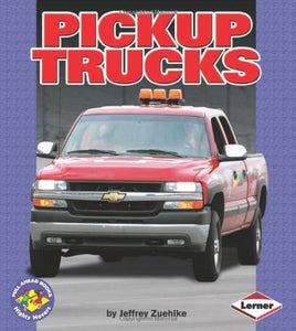 Pickup Trucks (Pull Ahead Books)