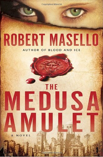 The Medusa Amulet: A Novel