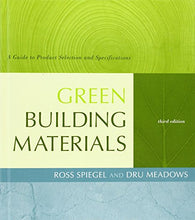 Load image into Gallery viewer, Green Building Materials: A Guide To Product Selection And Specification