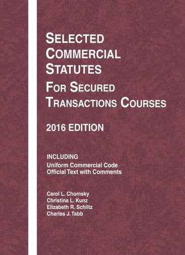 Selected Commercial Statutes For Secured Transactions Courses (Selected Statutes)