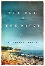 Load image into Gallery viewer, The End Of The Point: A Novel