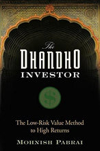Load image into Gallery viewer, The Dhandho Investor: The Low-Risk Value Method To High Returns