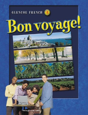 Bon Voyage! Level 3, Student Edition (Glencoe French)