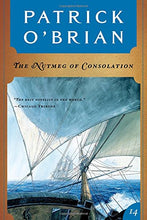Load image into Gallery viewer, The Nutmeg Of Consolation (Vol. Book 14)  (Aubrey/Maturin Novels)